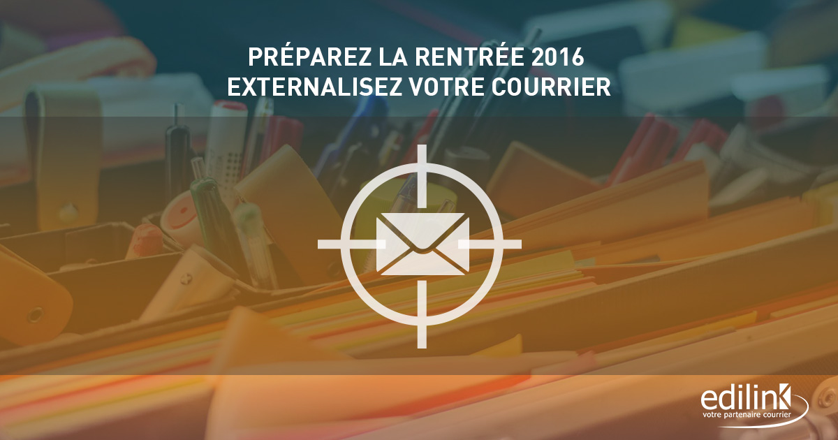 Rentree-2016-Externalisation-Courrier-Edilink
